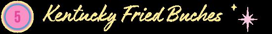 Kentucky Fried Buches Bourdain