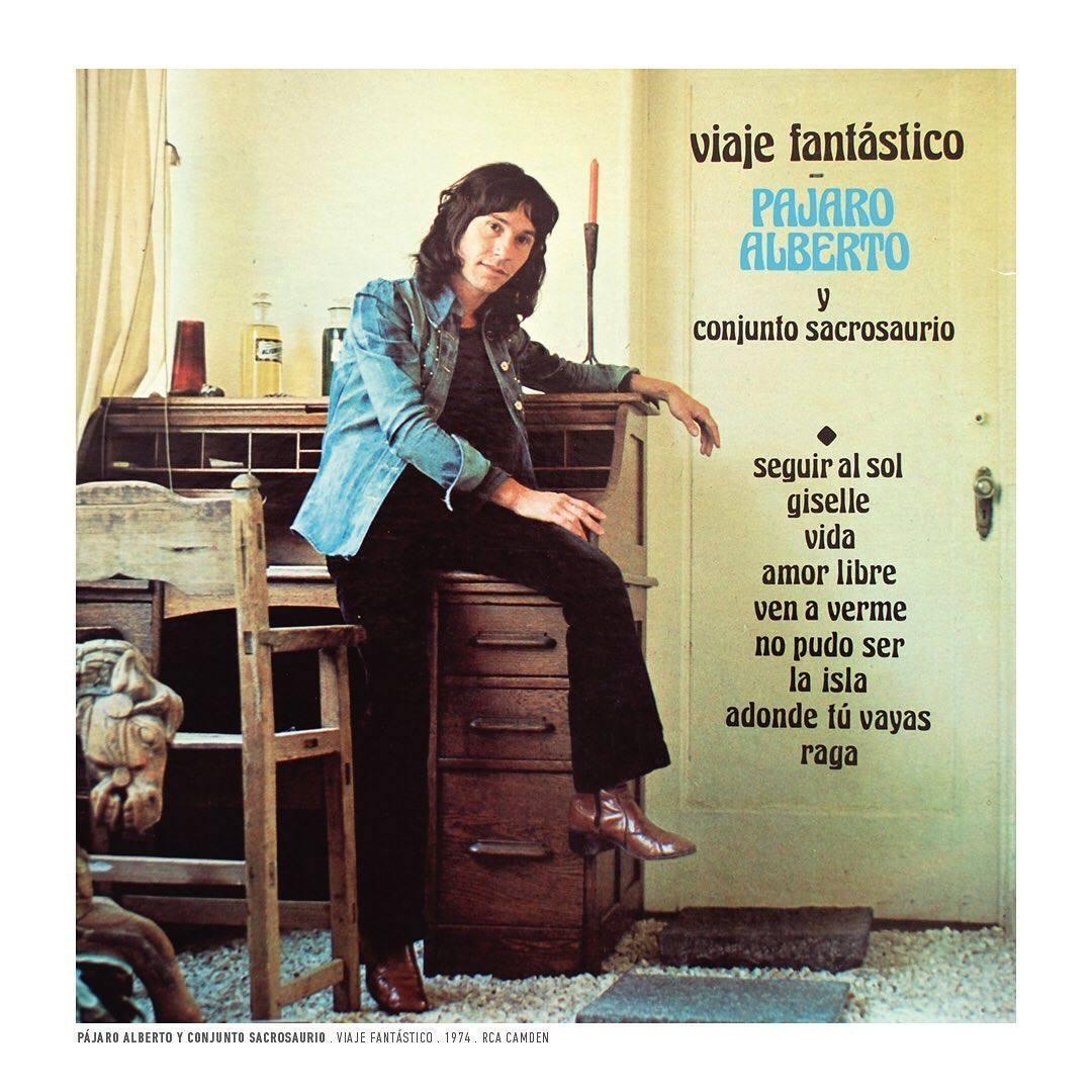 Pájaro Alberto y Conjunto Sacrosaurio – Viaje Fantástico. 1974. RCA:Camden